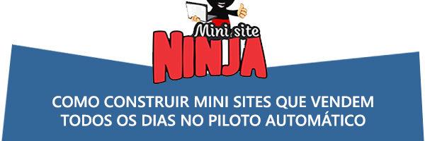 Curso Mini Site Ninja 1.6- Realmente Funciona? É CONFIÁVEL?