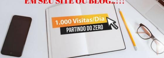 Curso ensina como Conseguir 1000 Visitas por Dia no seu Site [100% GRATUITO]